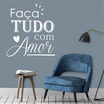 Adesivo Parede Frase Faça Tudo com Amor ADE036