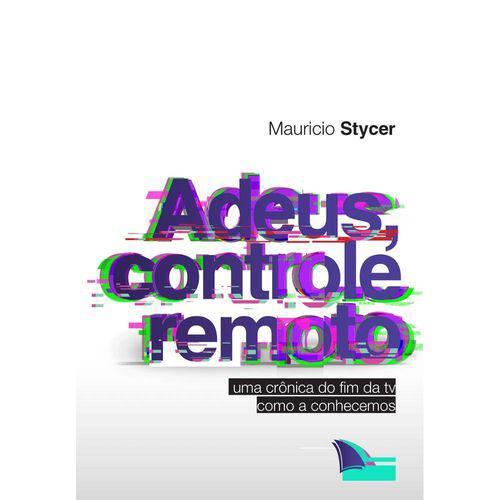 Adeus Controle Remoto - Arquipelago
