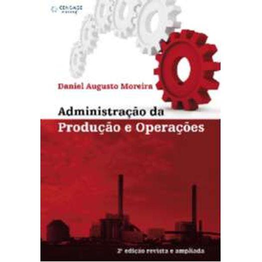 Administracao da Producao e Operacoes - Moreira - Thomson