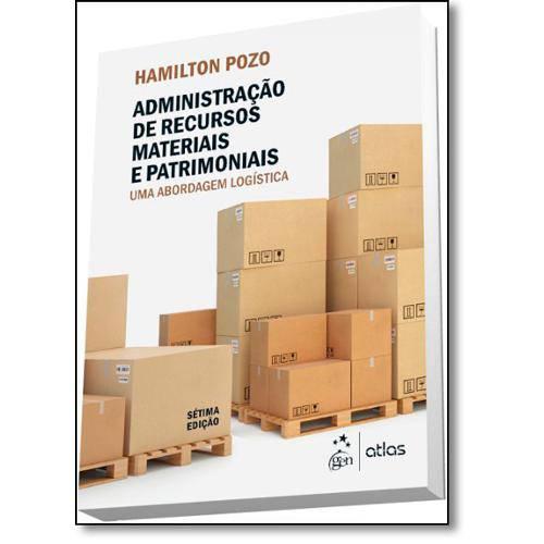 Administração de Recursos Materiais e Patrimoniais: uma Abordagem Logística