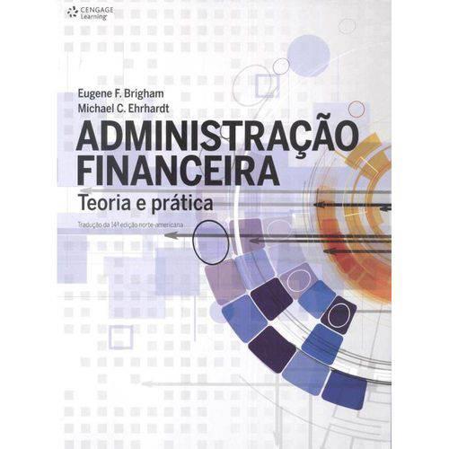 Administracao Financeira - Teoria e Pratica - Traducao da 14ª Edicao Norte-Americana