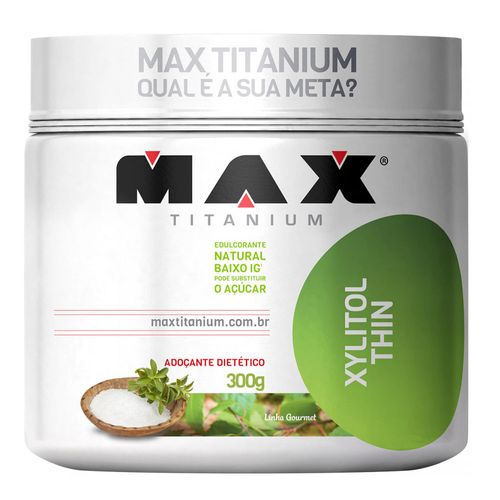 Adoçante Xilitol em Pó Thin - Max Titanium - 300g