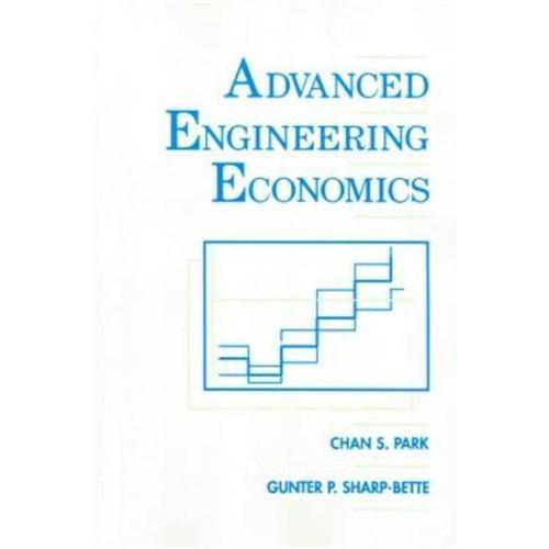 Advanced Engineering Economics
