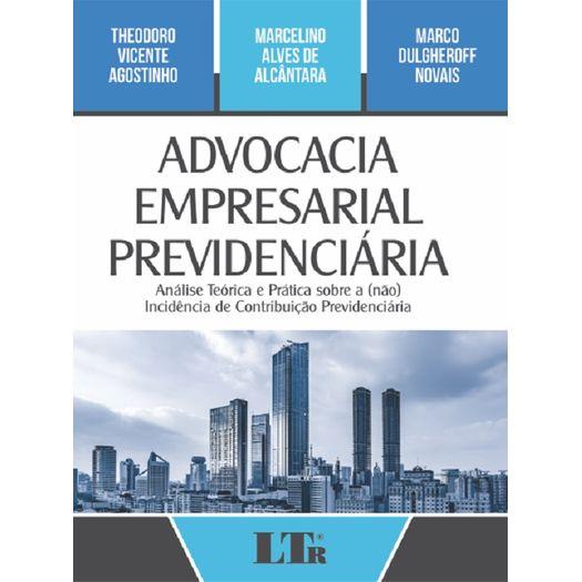 Advocacia Empresarial Previdenciaria - Ltr