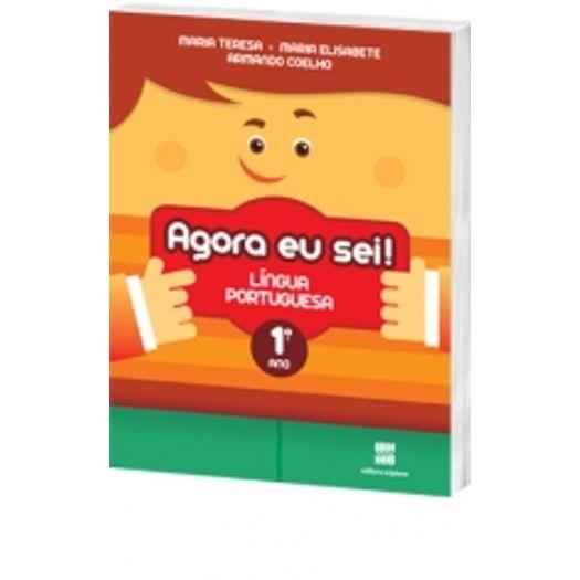 Agora eu Sei Língua Portuguesa - 1 Ano