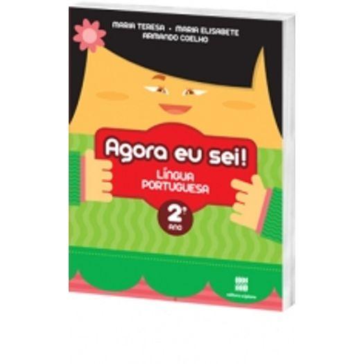 Agora eu Sei Língua Portuguesa - 2 Ano