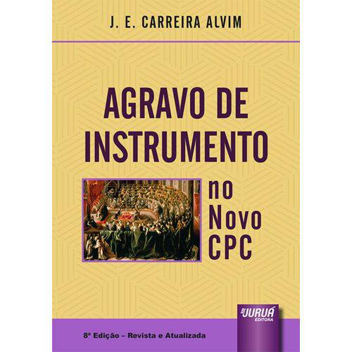 Agravo de Instrumento no Novo Cpc - 8ª Edição (2018)