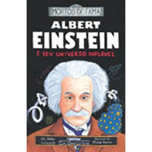Albert Einstein e Seu Universo Infalivel - Cia das Letras