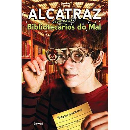 Alcatraz Contra os Bibliotecarios do Mal - Benvira