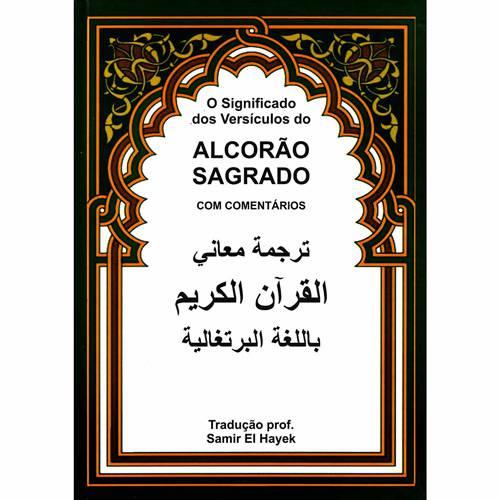 Alcorão Sagrado: o Significado dos Versículos do Alcorão Sagrado com Comentários