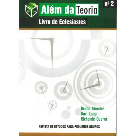 Além da Teoria Livro de Eclesiastes Volume 2