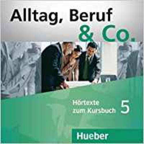 Alltag, Beruf & Co. 5 - Cd do Livro-Texto