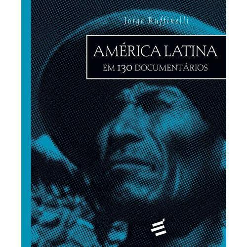 America Latina em 130 Documentarios - e Realizacoes
