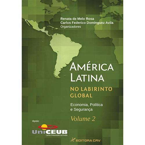 América Latina no Labirinto Global - Volume 2