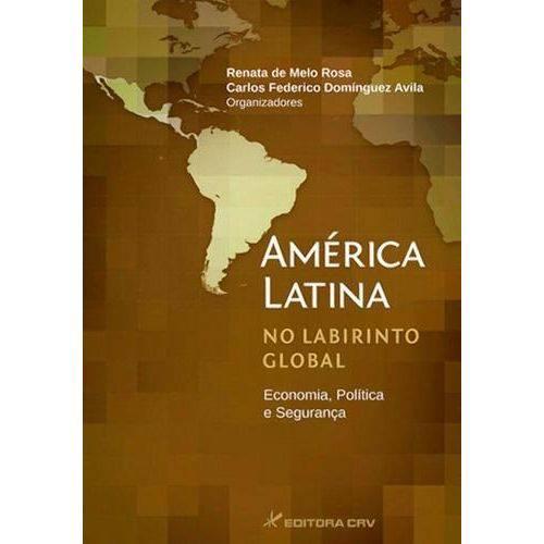 America Latina no Labirinto Global