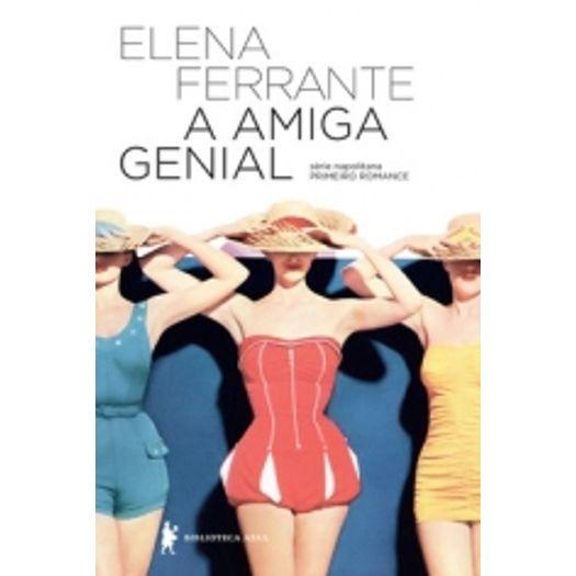 Amiga Genial, a - Livro 1 - Biblioteca Azul
