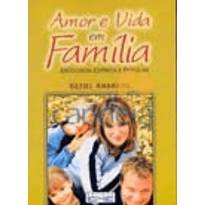 Amor e Vida em Família
