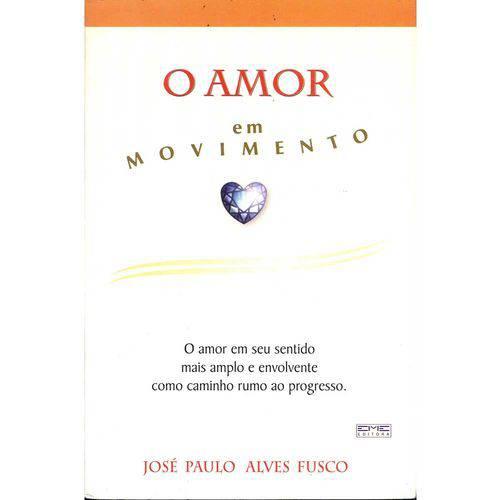 Amor em Movimento, o