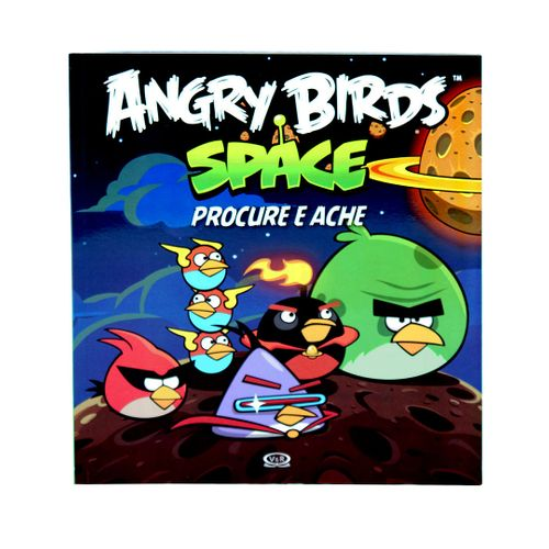 Angry Birds Space - Procure e Ache - Brochura - Rovio Books