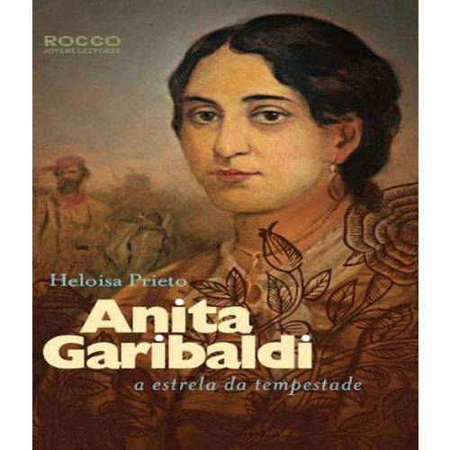 Anita Garibaldi - a Estrela da Tempestade