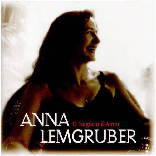Anna Lemgruber - o Negócio é Amar