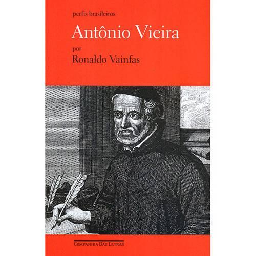 Antônio Vieira: Coleção Perfis Brasileiros
