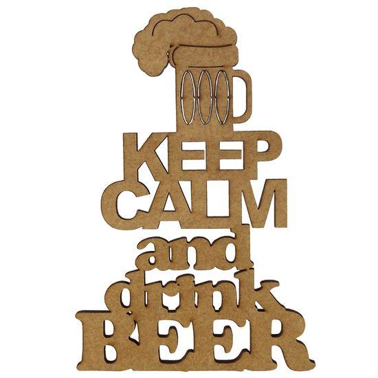 Aplique em MDF 15x10cm Keep Calm And Drink Beer - Palácio da Arte