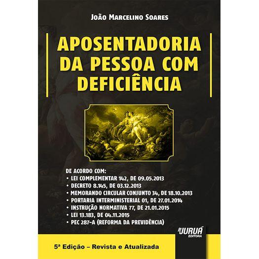 Aposentadoria da Pessoa com Deficiencia - Jurua
