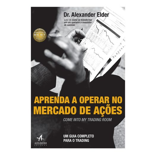 Aprenda a Operar no Mercado de Acoes - Alta Books