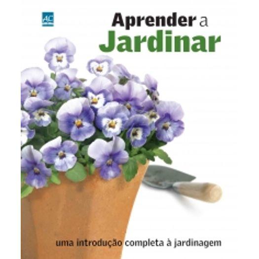 Aprender a Jardinar - Ambientes e Costumes
