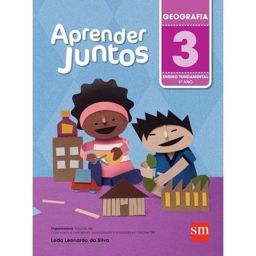 Aprender Juntos Geografia 3 - Sm - 5 Ed