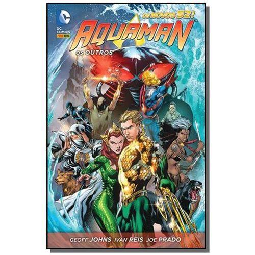 Aquaman: os Outros - Serie os Novos 52!