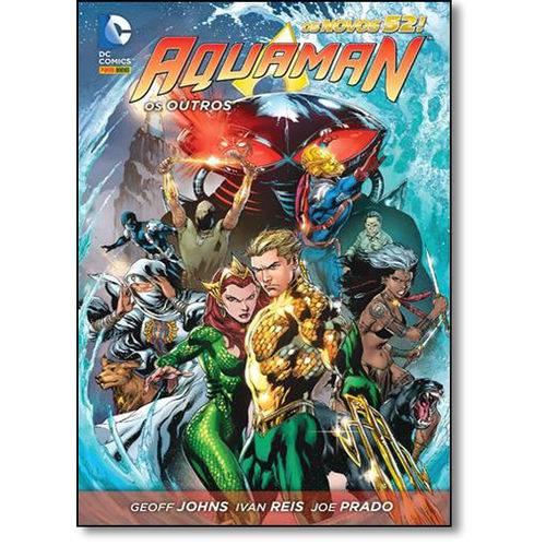 Aquaman: os Outros - Série os Novos 52!
