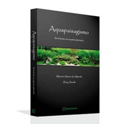 Aquapaisagismo - Introdução ao Aquário Plantado