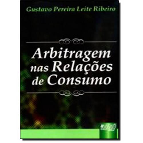 Arbitragem Nas Relacoes de Consumo