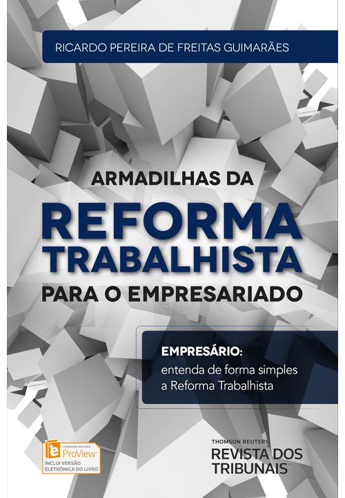 Armadilhas da Reforma Trabalhista para o Empresariado - 1ª Edição