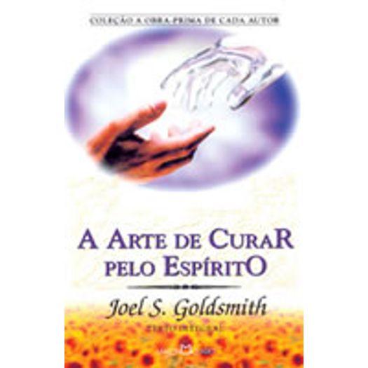 Arte de Curar Pelo Espirito, a - 197 - Martin Claret