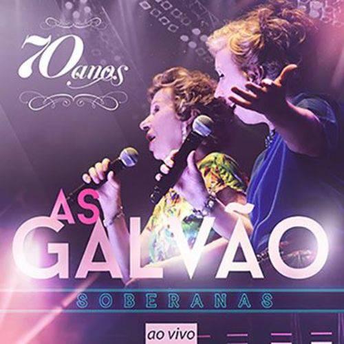 As Galvão Soberanas - 70 Anos ao Vivo - CD