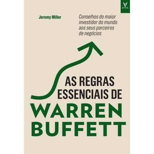 As Regras Essenciais de Warren Buffett