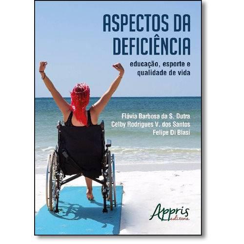 Aspectos da Deficiência: Educação, Esporte e Qualidade de Vida