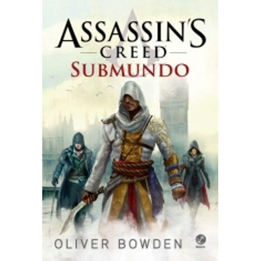 Assassins Creed - Submundo - Galera