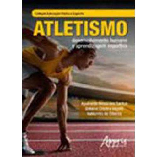 Atletismo - Desenvolvimento Humano e Aprendizagem Esportiva