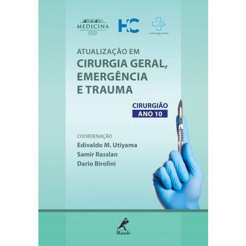 Atualização em Cirurgia Geral, Emergência e Trauma - Cirurgião - Ano 10
