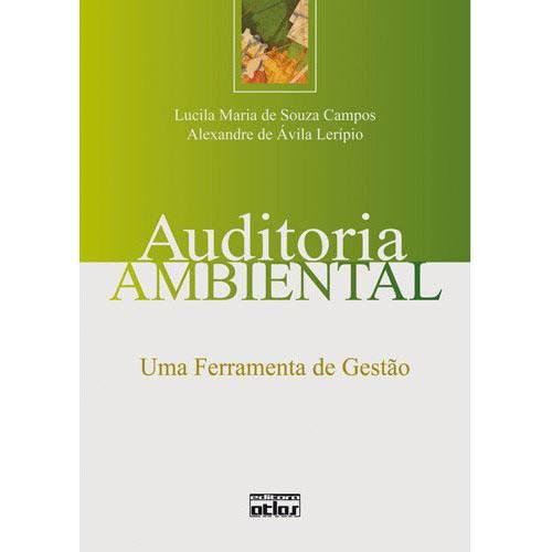 Auditoria Ambiental: uma Ferramenta de Gestão