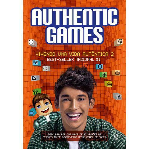 Authentic Games: Vivendo uma Vida Autentica -vol.2