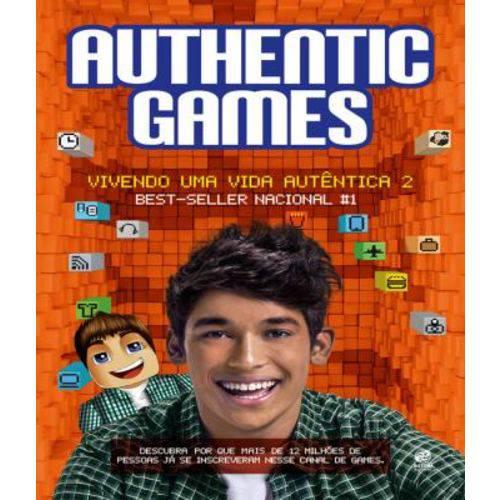 Authenticgames - Vivendo uma Vida Autentica - Vol 02