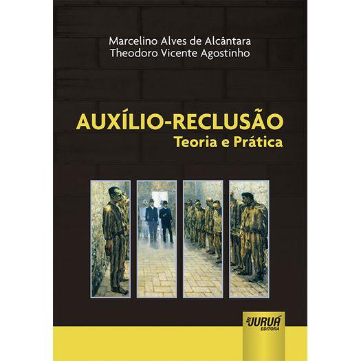 Auxilio Reclusao - Jurua