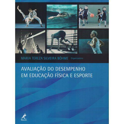 Avaliação do Desempenho em Educ. Fisica e Esporte