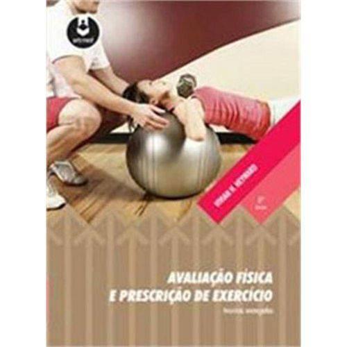 Avaliação Física e Prescrição de Exercício: Técnicas Avançadas