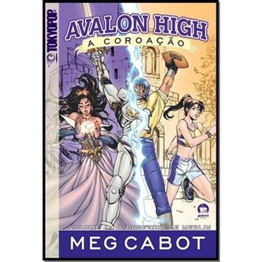 Avalon High - a Coroacao - Vol 1 - Galera